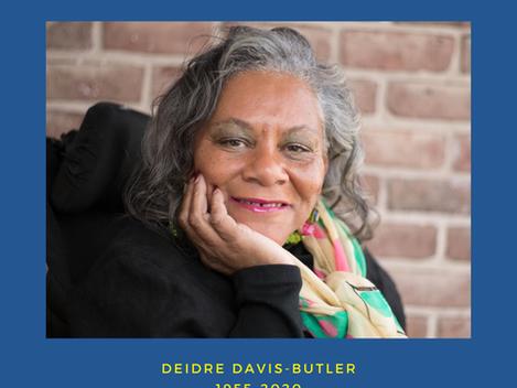 The Legacy of Deidre Davis-Butler, 1955-2020