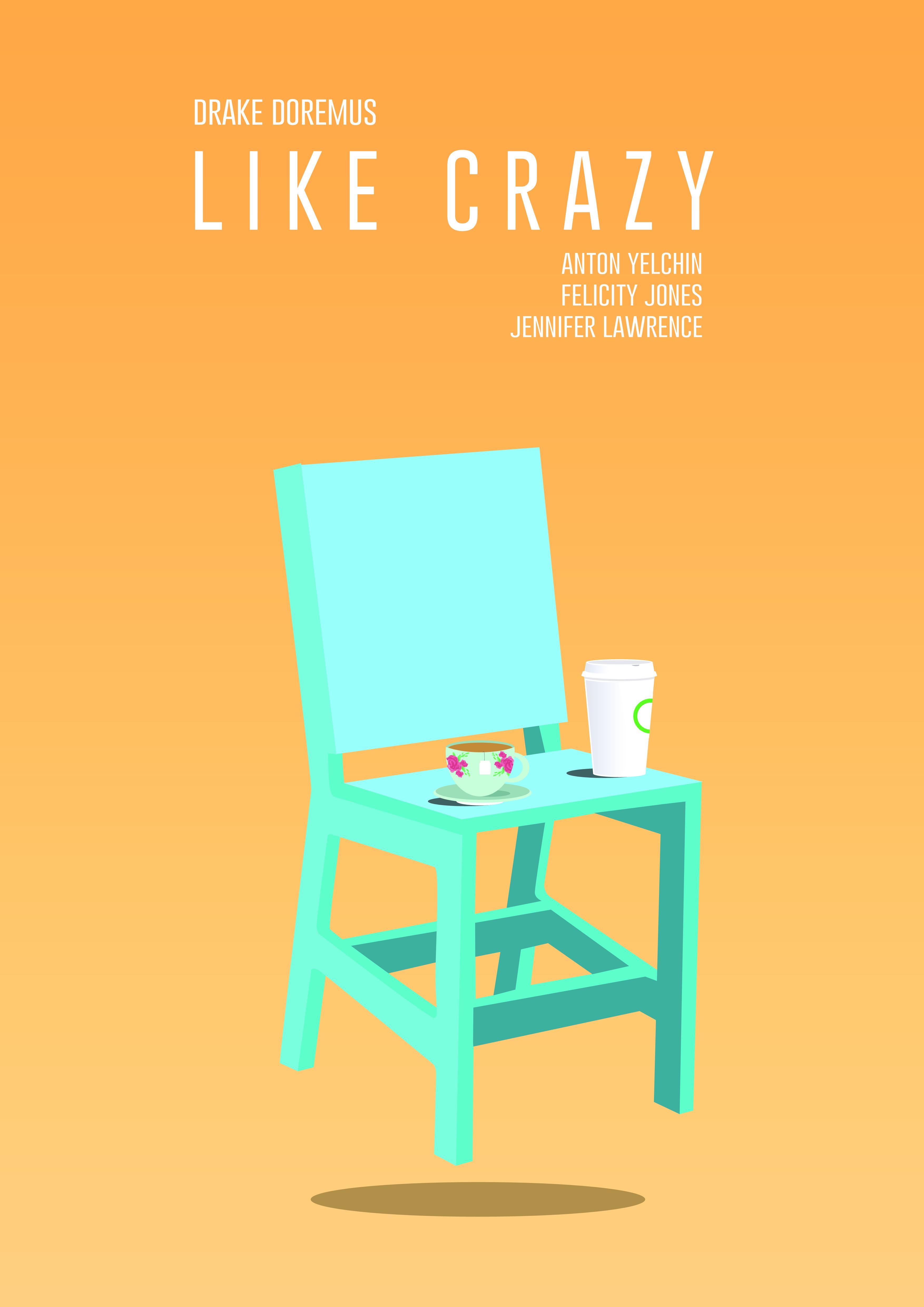 """Like crazy"""