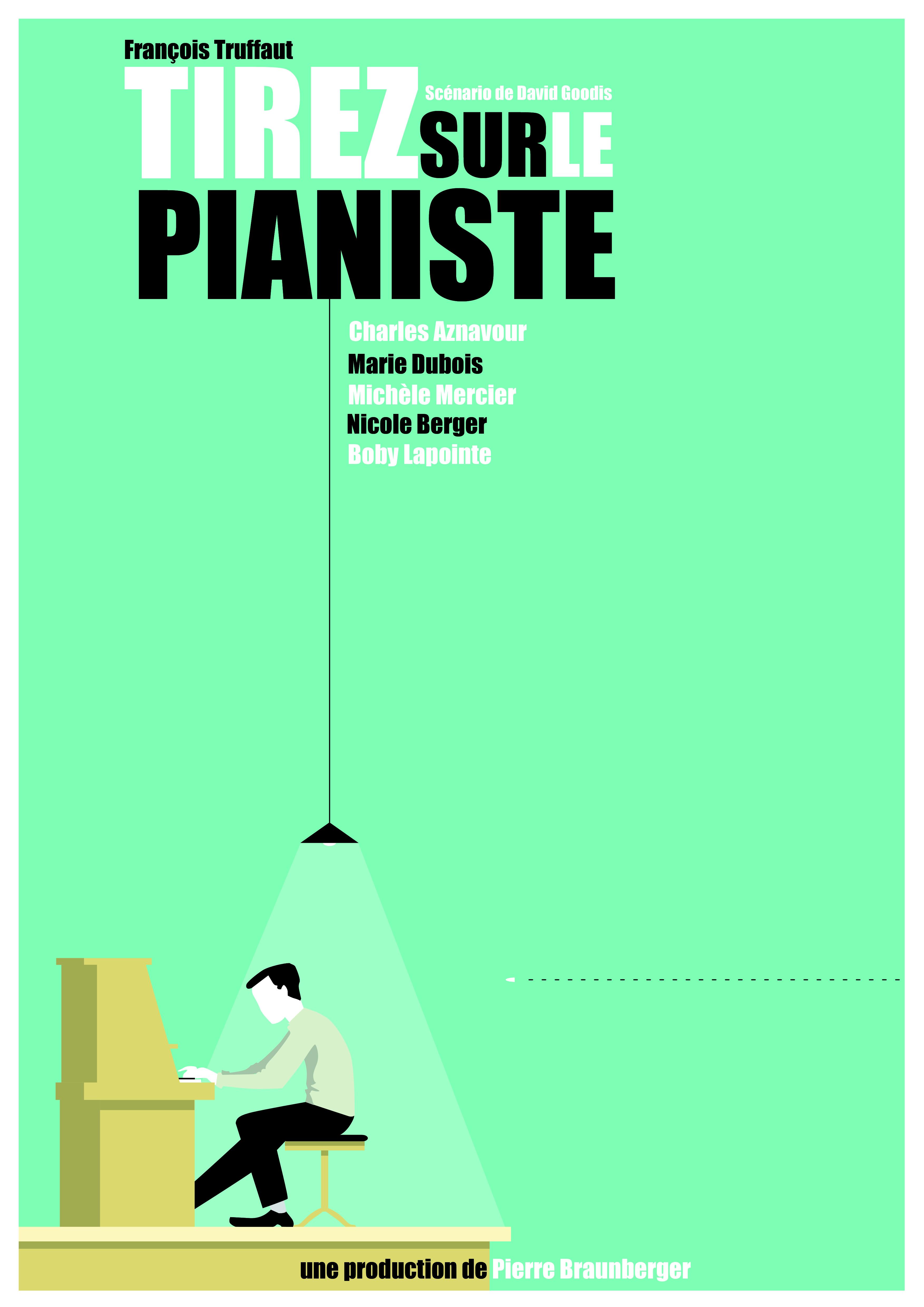 """""""Tirez sur le pianiste"""""""