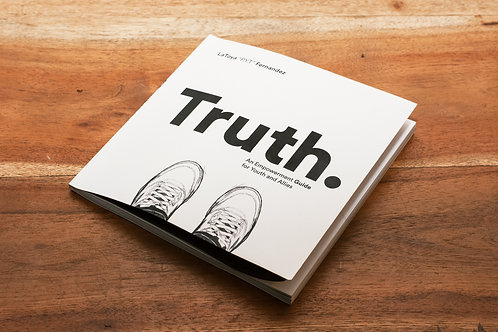 "Truth ""An Empowerment Guide For Youth and Allies"" Paperback"