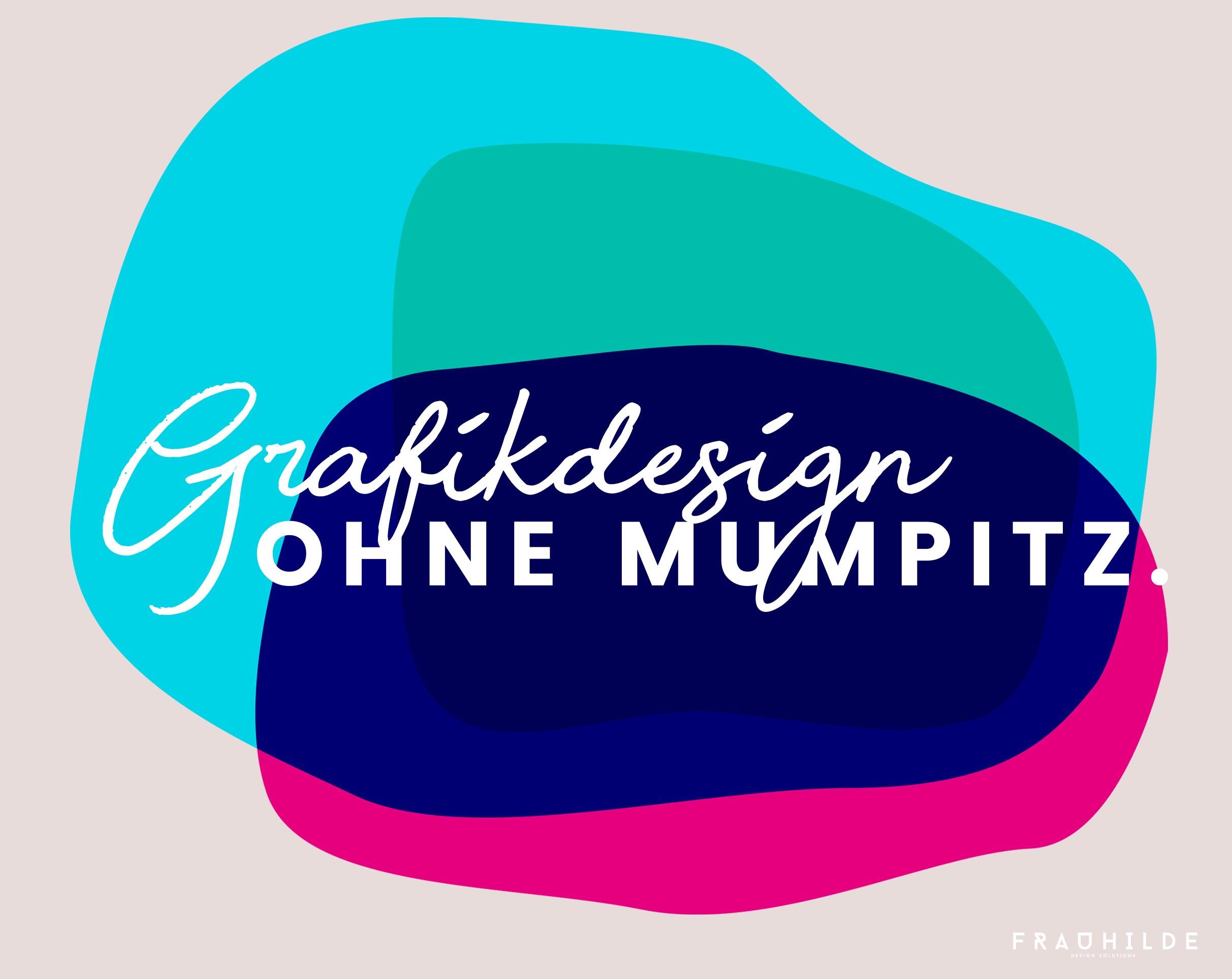 Grafik Design Ulm | Frauhilde Design Solutions Werbeagentur Ulm Blaubeuren