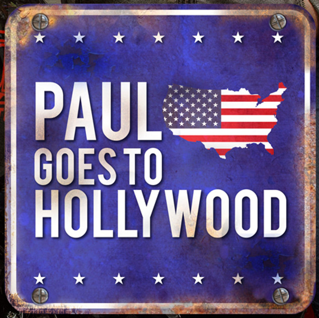Paul Goes to Hollywood - NYC