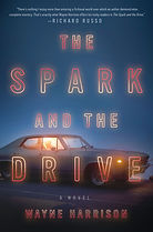 Wayne Harrison author, The Spark and the Drive
