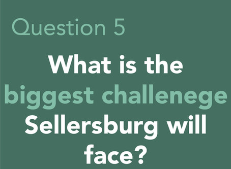 What is the biggest Challenge Sellersburg will face in the next 5-10 years?