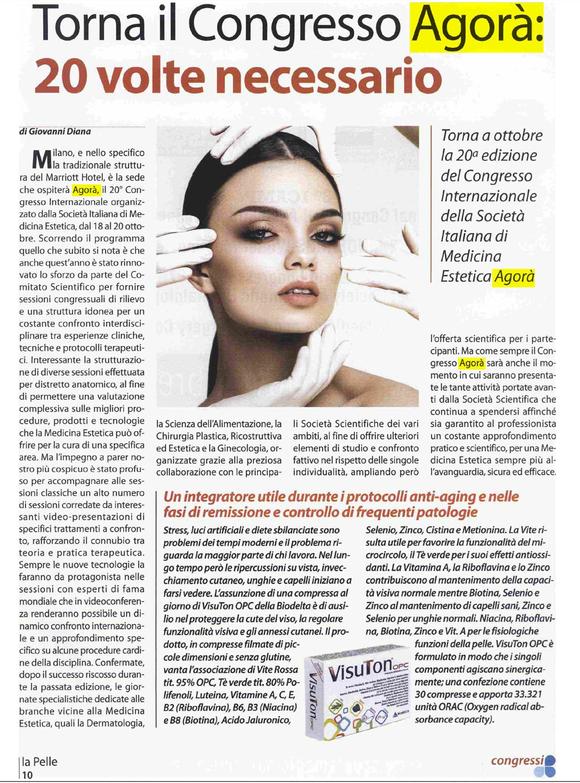 """""""LA PELLE"""" 20sima edizione del Congresso Internazionale della Società Italiana di Medicina Estetica Agorà"""