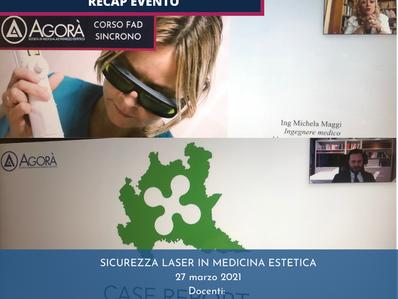 SICUREZZA LASER IN MEDICINA ESTETICA - Recap corso Fad Sincrono 27.03.2021