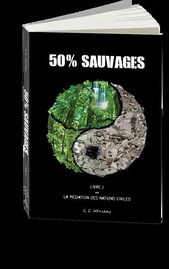 Couverture Roman 50% SAUVAGES, par C.C. Atman