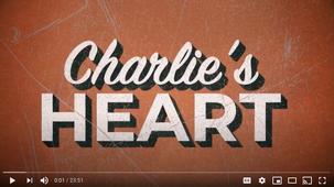 Charlie's Heart Film: 2020
