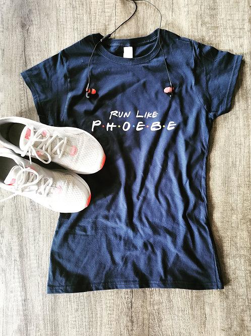 Run Like Phoebe Workout Tee