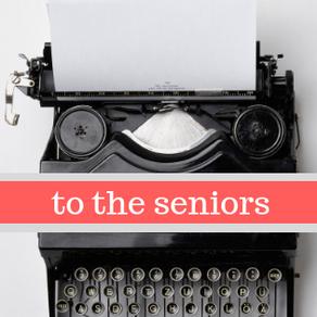 To the Seniors