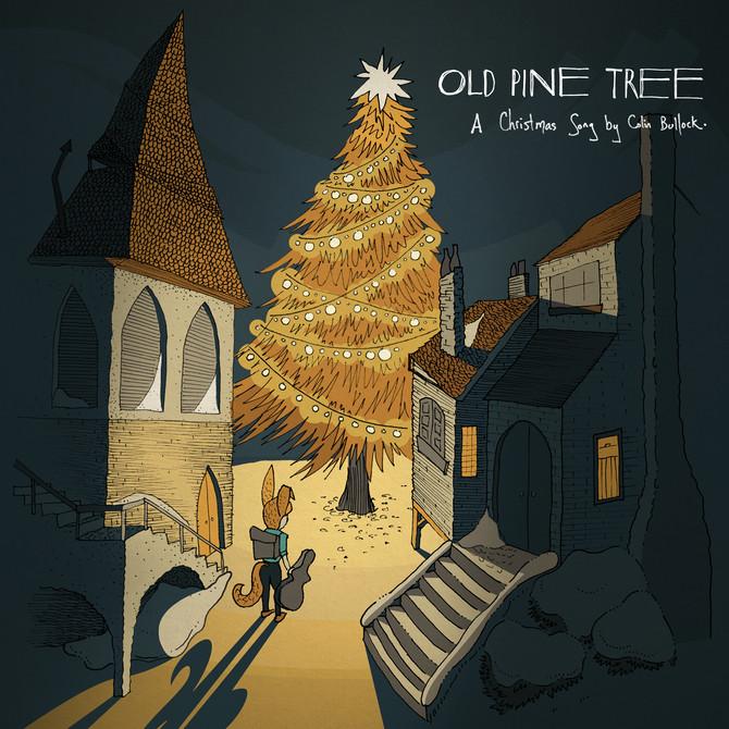 OLD PINE TREE | CHRISTMAS SONG
