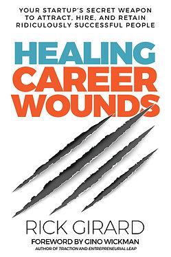 Rick Girard - Healing Career Wounds 04-1