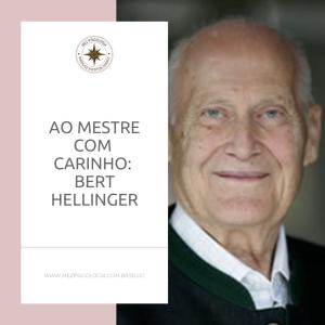 Ao mestre com carinho – Bert Hellinger