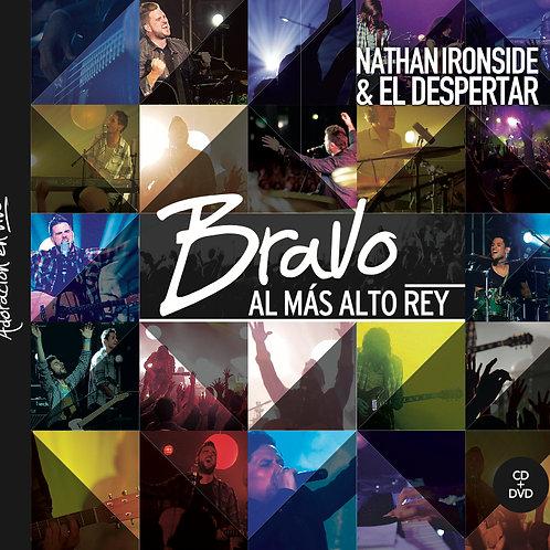 """""""BRAVO AL MAS ALTO REY"""", CD & DVD"""