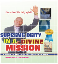 SUPREME DEITY IN A DIVINE MISSION