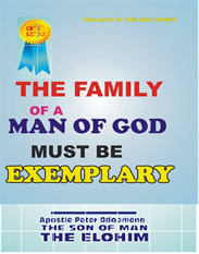The family of a man of God MUST be exemplary