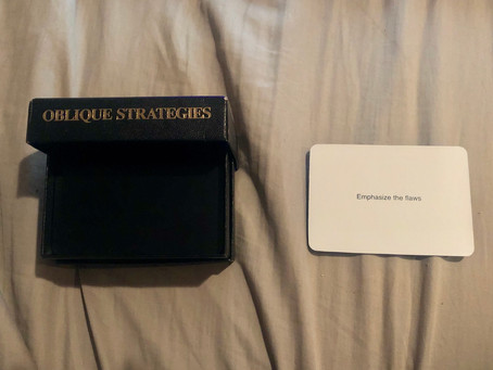 RWET week 2: existential questions, Oblique Strategies