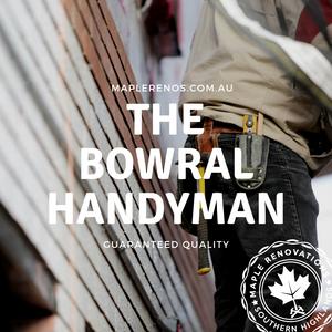 Handyman service - Bowral, Mittagong, Moss Vale, Burradoo