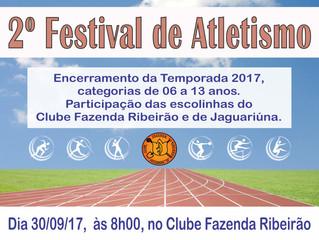 2º Festival de Atletismo! Domingo 30/09! Participe!!!