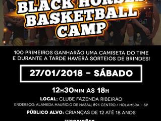 Balck Horses Basketball Camp - 27/01/2018 - Sábado - 12h30 às 18h00