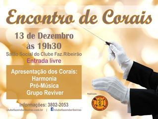Encontro de Corais - 13 de Dezembro - às 19h30 - No Clube Fazenda Ribeirão