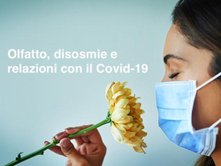 Disturbi dell'olfatto, disosmie e relazioni con il COVID - 19