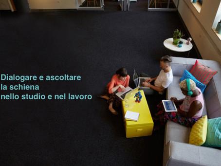 Dialogare e ascoltare la schiena nello studio e nel lavoro