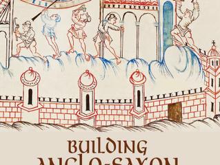 John Blair's 'Building Anglo-Saxon England'