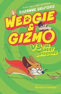Wedgie and Gizmo vs. The Great Outdoors.j