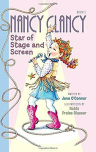 Fancy Nancy Star of the Stage and Screen