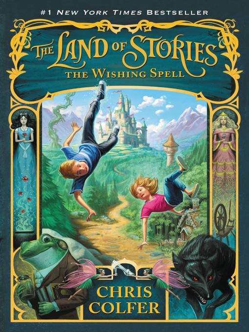 THE LAND OF STORIES BOOK 1 THE WISHING S