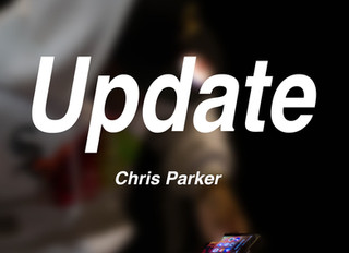 CHRIS PARKER - UPDATE