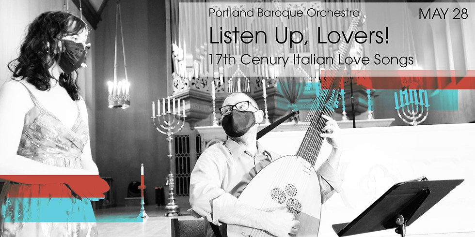 Portland Baroque Orchestra: Listen Up, Lovers!