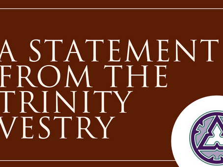 A Statement from the Trinity Vestry