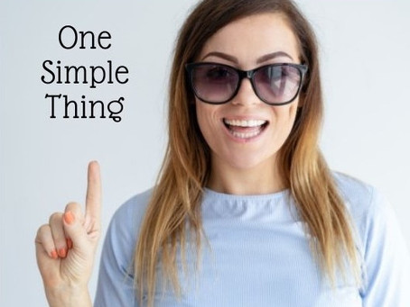 One Simple Thing!