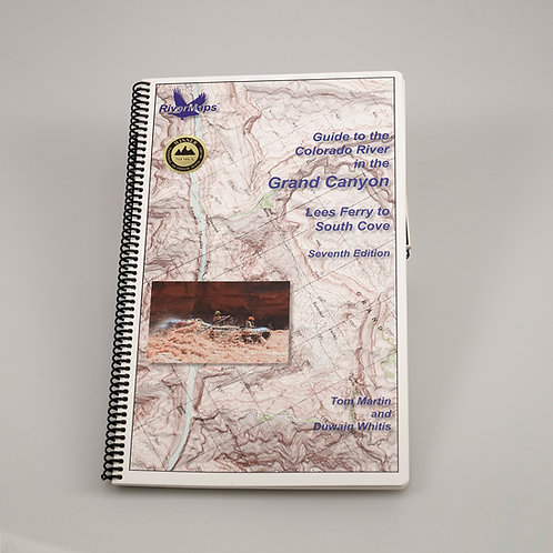 Guide to the Colorado River in the Grand Canyon by Tom Martin & Duwain Whitis