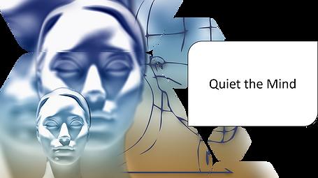 quiet the mind.png