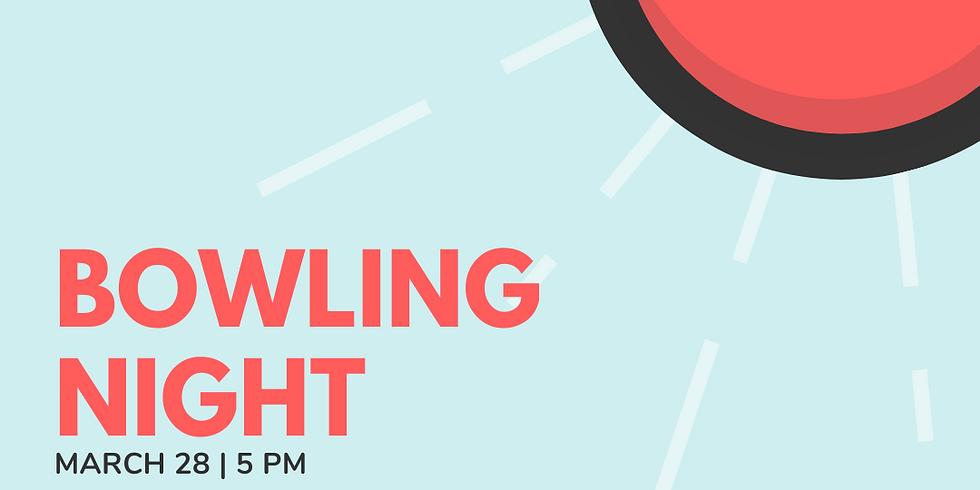 Bowling Night!