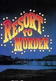Resort to Murder