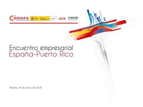 """""""Encuentro Empresarial España - Puerto Rico"""" - 16 de enero de 2018"""