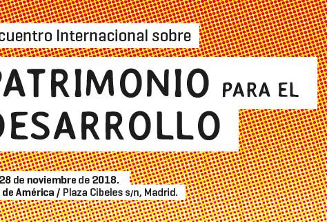 Encuentro Internacional de Patrimonio para el desarrollo.