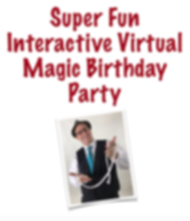Super Fun Virtual Magic Birthday Party.p