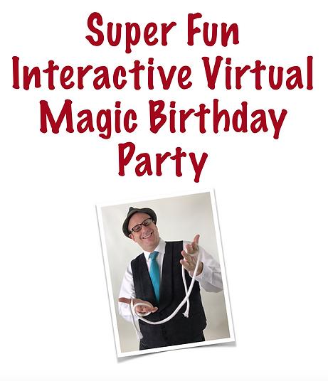 Super Fun Virtual Magic Birthday Party.p