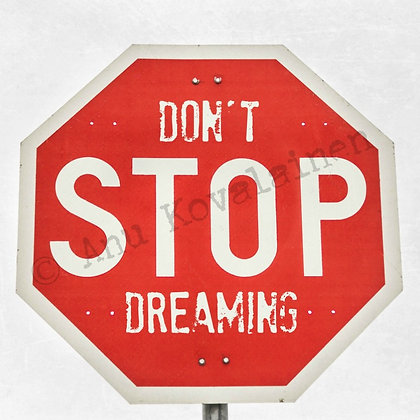"Postikortti ""Don't stop dreaming"""