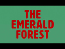the emerald forest opening titles