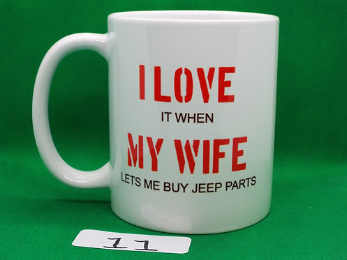 "# 11   SALE   ""I LOVE MY WIFE..."""