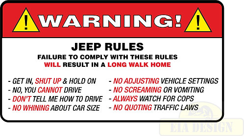 JEEP , OFF ROAD FUNNY WARNING STICKERS -WARNING JEEP RULES