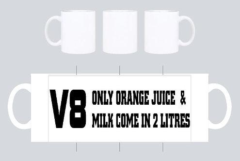 V8 - only juice ...