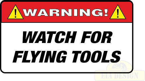 JEEP , OFF ROAD FUNNY WARNING STICKERS -WARNING WATCH FOR FLYING TOOLS