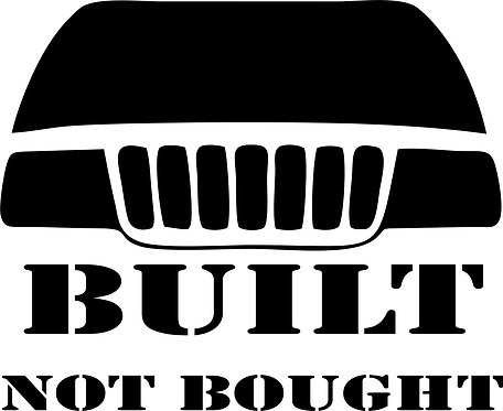 "Jeep WJ ""BUILT, NOT BOUGHT "" sticker"